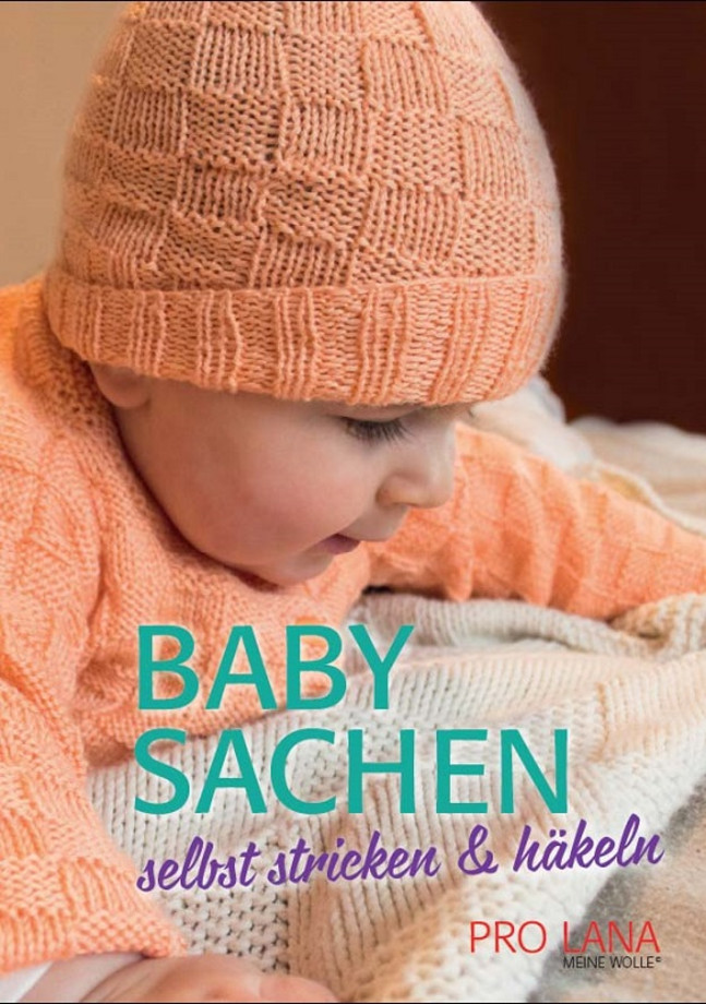 Babysachen Selbst Stricken Häkeln Jakob Wolle